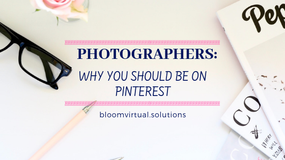 flat lay image of desk with text overlay photographers why you should be on pinterest