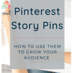 image of person writing in a notebook with text pinterest story pins